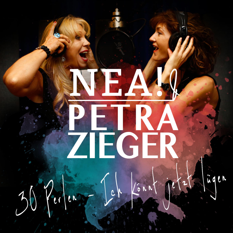 NEA! & PETRA ZIEGER - 30 Perlen
