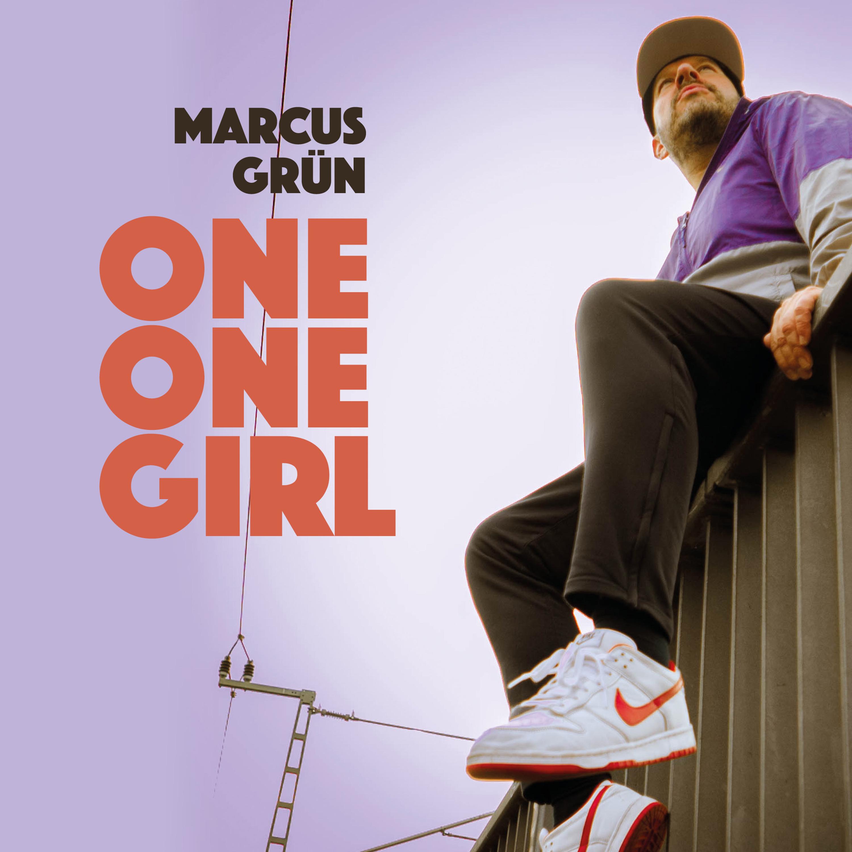 MARCUS GRÜN - One One Girl